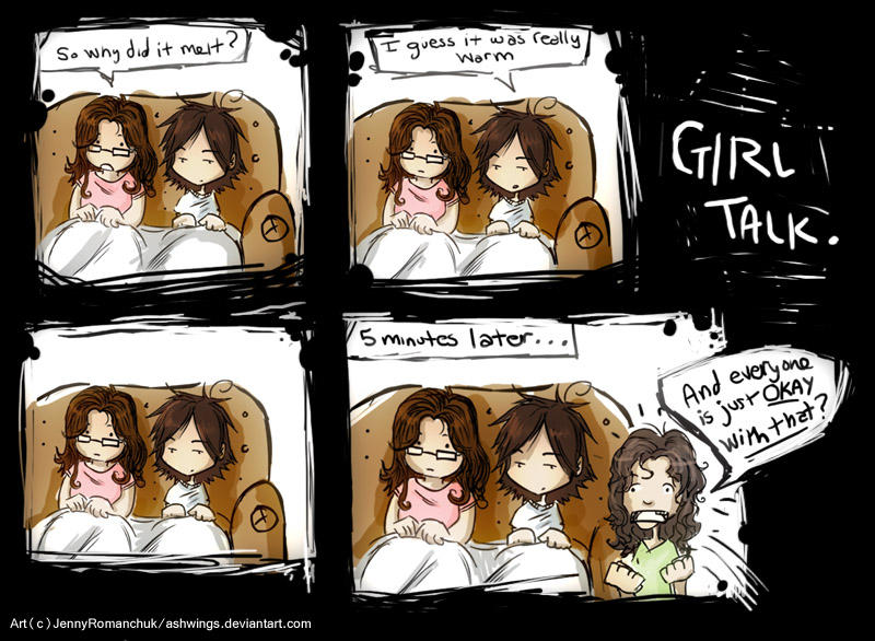 Girl Talk... by Ashwings
