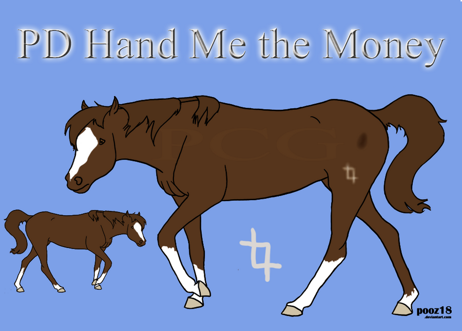 PD Hand Me the Money - QH by painted-cowgirl