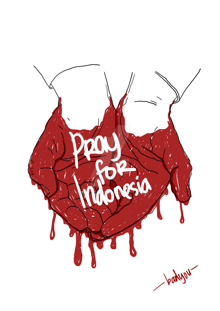 PRAY FOR INDONESIA by badyou