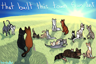 That Built This Town From Dust by dreamerdoodles