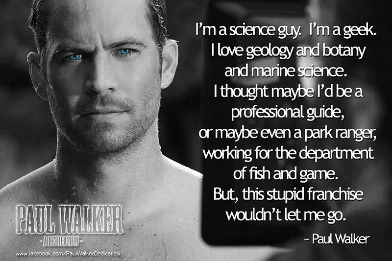 Paul Walker Quotes About Life Theres More To Life Quotes Quotesgram