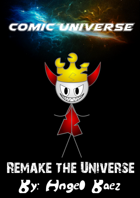 Comic Universe: Remake the Universe (cover) by real-angelthegamer