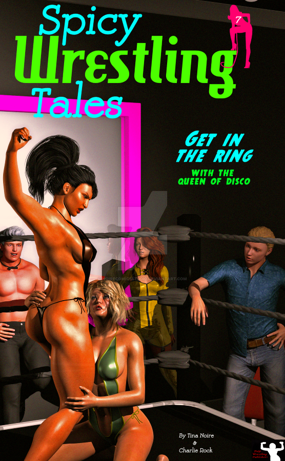 Spicy Wrestling Tales #7! by TNoire