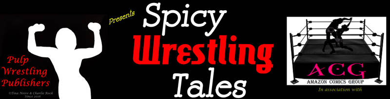 Spicy Wrestling Tales 3