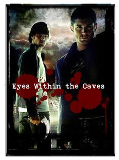 Supernatural Cover: Eyes Within The Caves by LittleMouse91