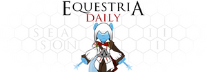 Equestria Daily Assassins Creed/Season 3 Banner