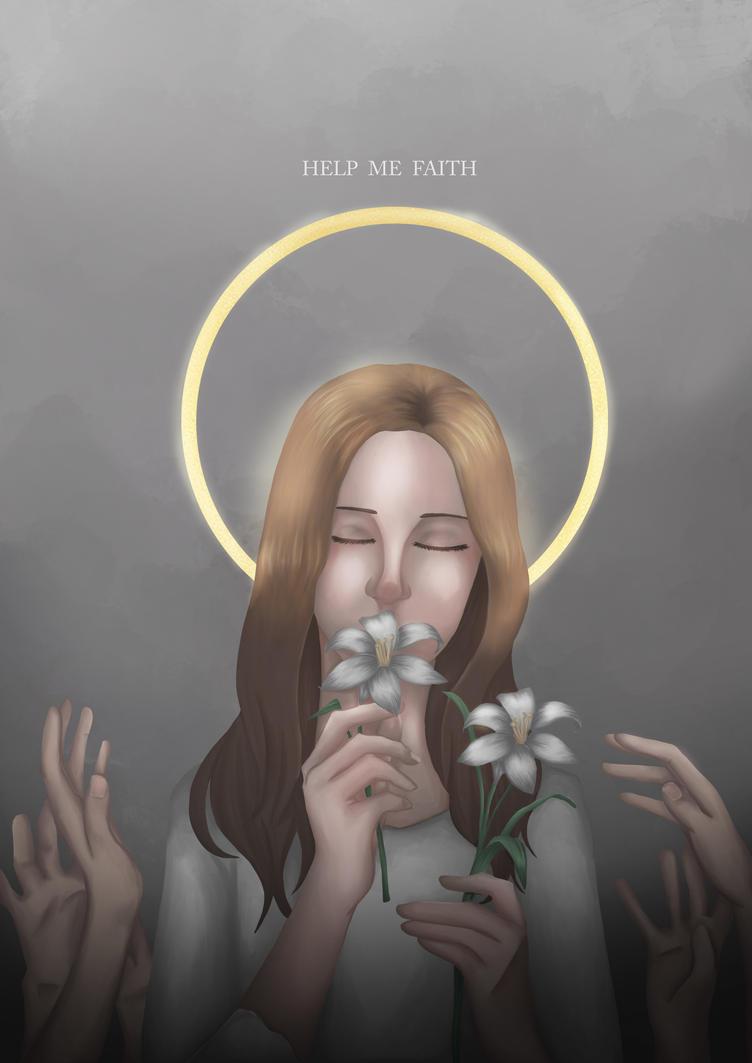 Help Me Faith by CelestialSkyes