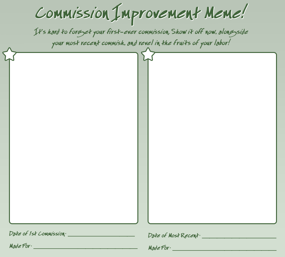 commission improvement meme by acaciathorn on deviantart. Black Bedroom Furniture Sets. Home Design Ideas