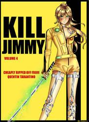 Kill Jimmy by Acaciathorn