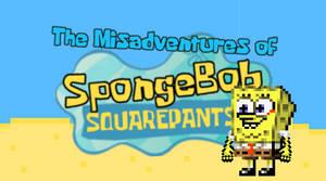 The Misadventures of Spongebob Squarepants