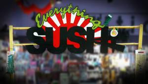 Everything Sushi Sign