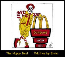 The Happy Deal by OdditiesByErnie