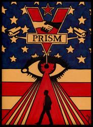 In Prism We Trust by OdditiesByErnie