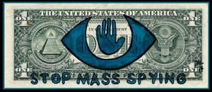 Stop Mass Spying by OdditiesByErnie