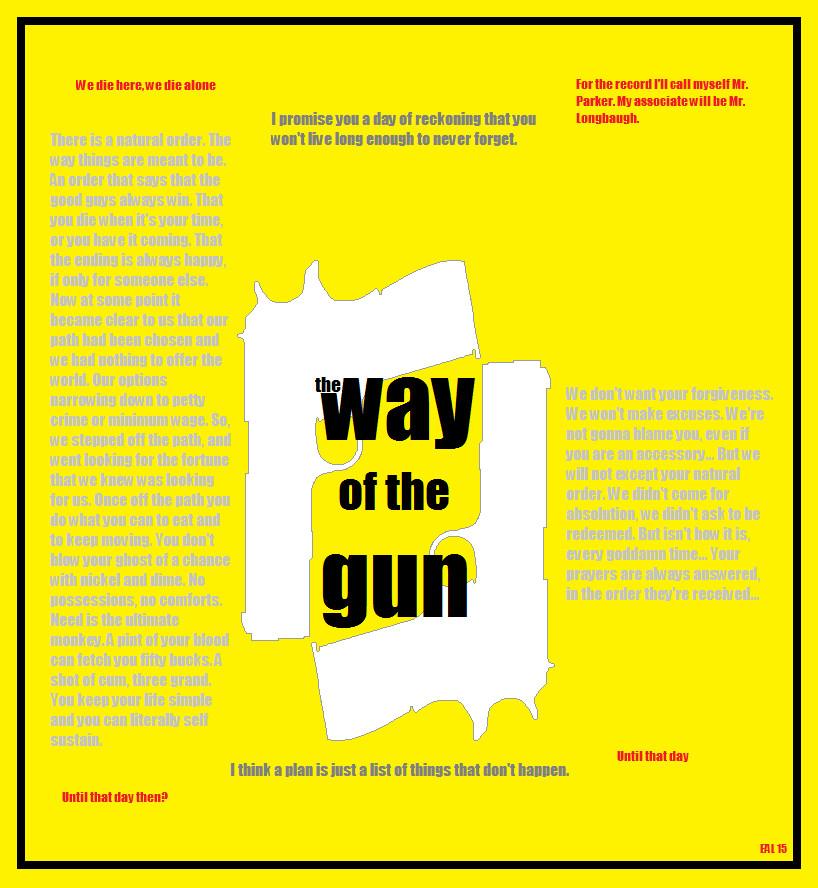 The Way of the Gun by OdditiesByErnie