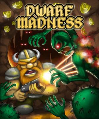 Dwarf Madness by BluDrgn426