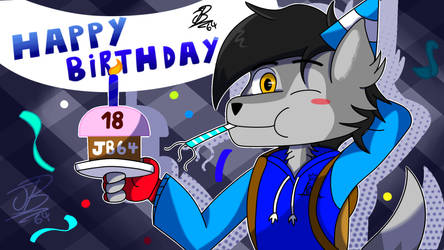 my birthday now I'm 18 years old(Important warnin)