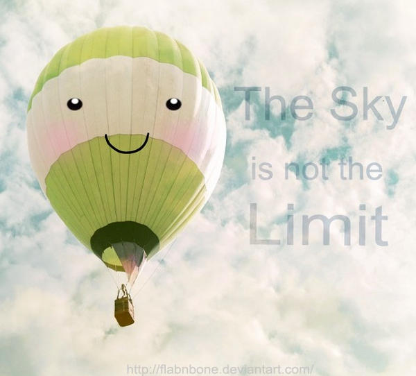 The Sky is not the Limit by FlabnBone