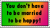 You don't need to be married to be happy by YangXiaoFan457