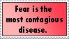 Fear is a contagious disease by YangXiaoFan457