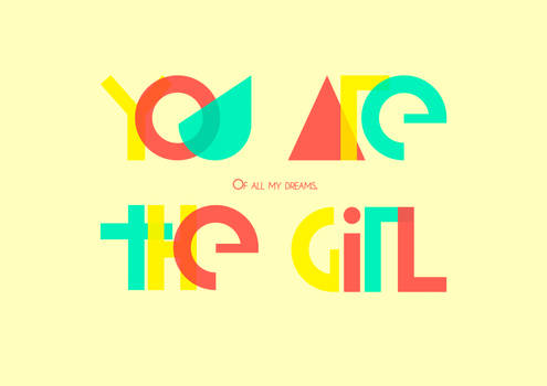 You're the girl