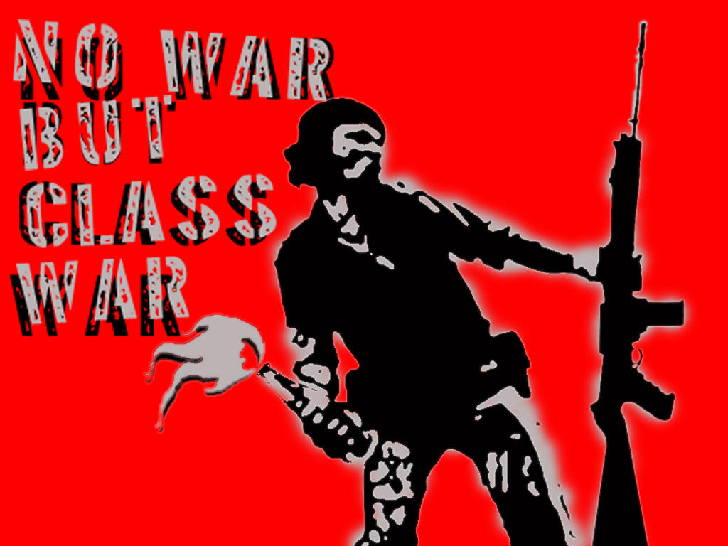 No war but class war by deadboyart