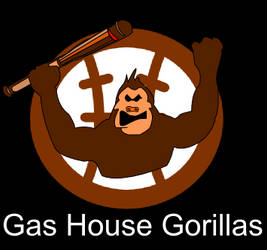 Gas House Gorillas by reedgriffith