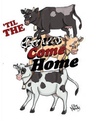 'Til the Cows Come Home (Cover)