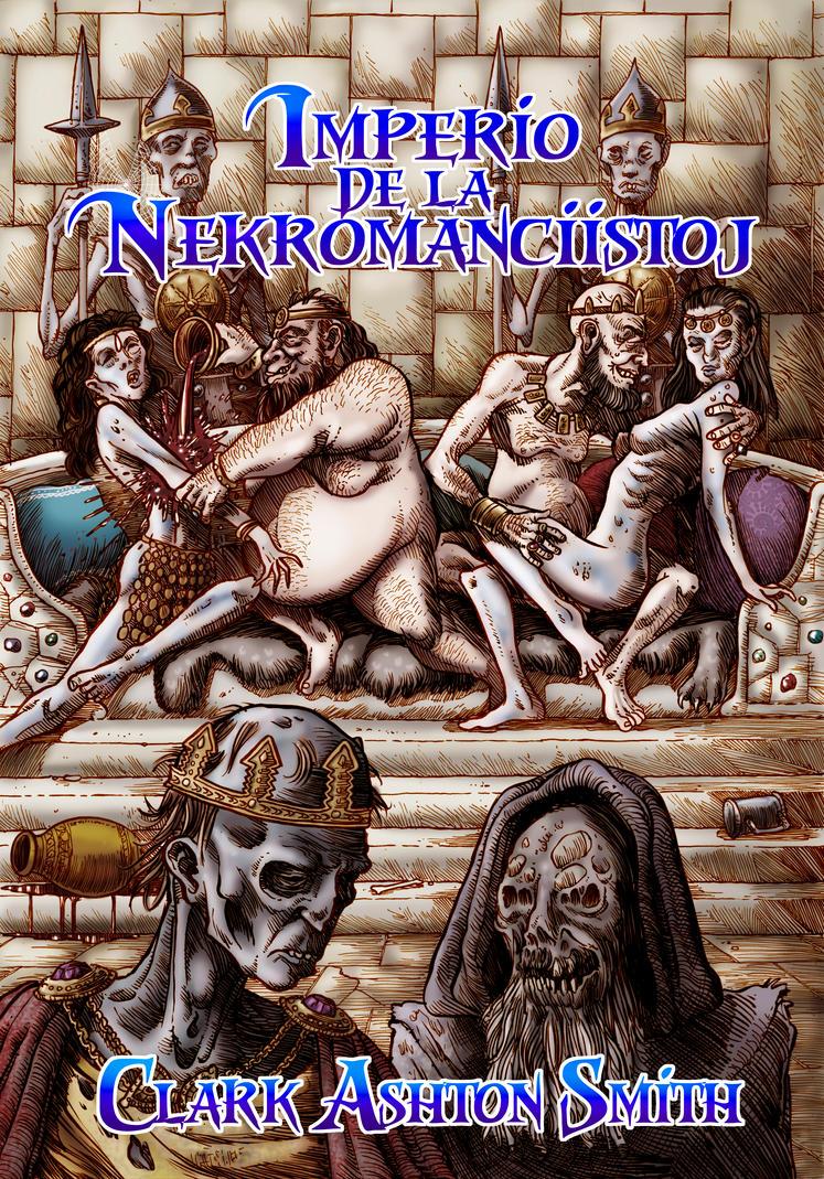 La Imperio de la Nekromanciistoj by Aplonis