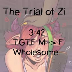 [Audio, link in Desc] Trial of Zi