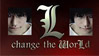 L Change the world Stamp by latane4