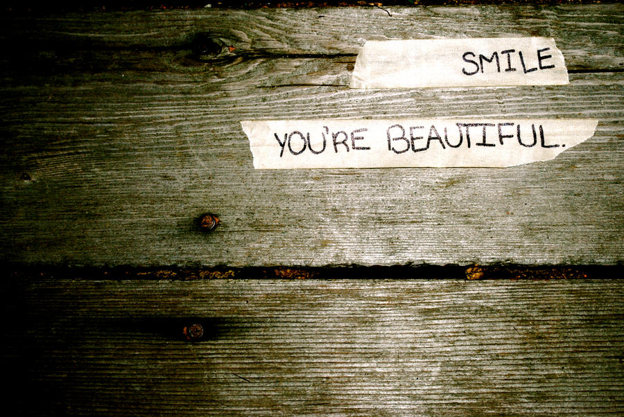 Smile You Re Beautiful By Anothercoldfire Love