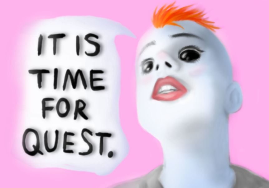IT IS TIME FOR QUEST