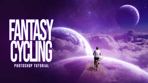 Photoshop Tutorial For Beginners - Fantasy Cycling