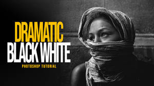 Dramatic Black and White Photoshop Quick Tutorial