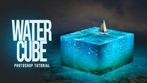 Photoshop Tutorial - Create 3D Water Cube Effects