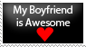 Boyfriend is awesome stamp by dogboy357