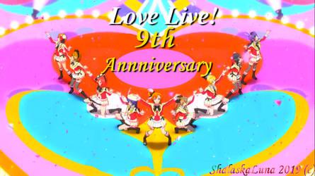 Love live ! 9th anniversary