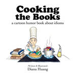 Cooking the Books Idioms Book Front Cover by Diana-Huang