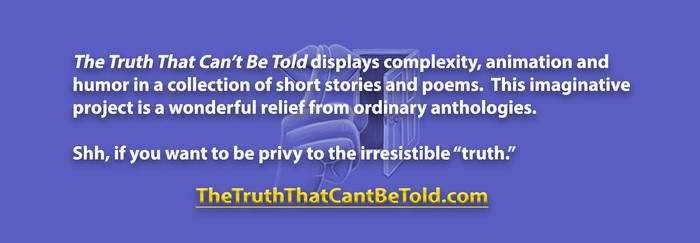 The Truth That Can't BeTold horizontal ad
