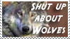 Shut Up About Wolves Stamp by CurlyHairedDemon