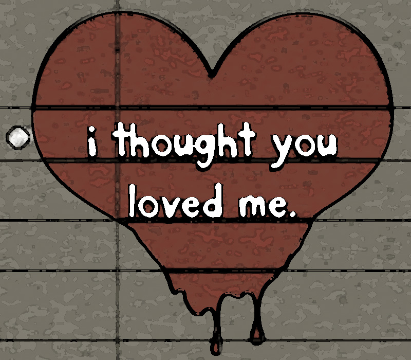 Your IRL self - Page 8 I_thought_you_loved_me__dark__by_smilelikeyoumean_it-d32ts8m