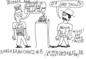 Energy Brain Comics #8: Un Mexicano en el BB by EnergyBrainComics