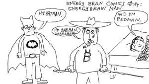 Energy Brain Comics #14: Energy Brain Man
