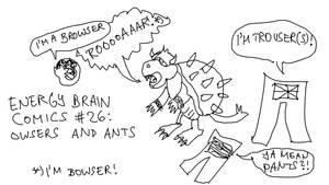 Energy Brain Comics #26: Owsers and Ants