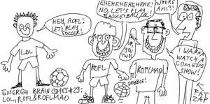 Energy Brain Comics #29: LOL, ROFL, and ROFLMAO