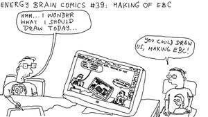 Energy Brain Comics #39: Making Of EBC