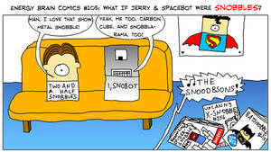 EBC #105: What If Jerry And Spacebot Were Snobbles by EnergyBrainComics