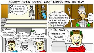 Energy Brain Comics #136: Asking For The Way by EnergyBrainComics