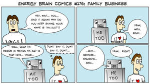 Energy Brain Comics #176: Family Business